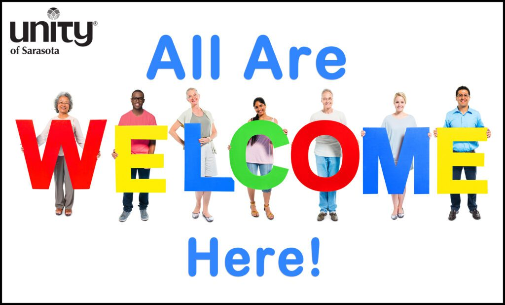 All are welcome here at Unity of Sarasota