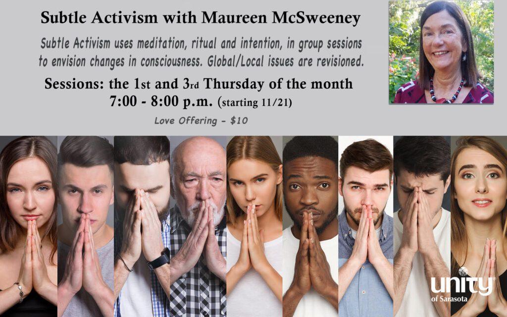 Subtle Activism with Maureen McSweeney