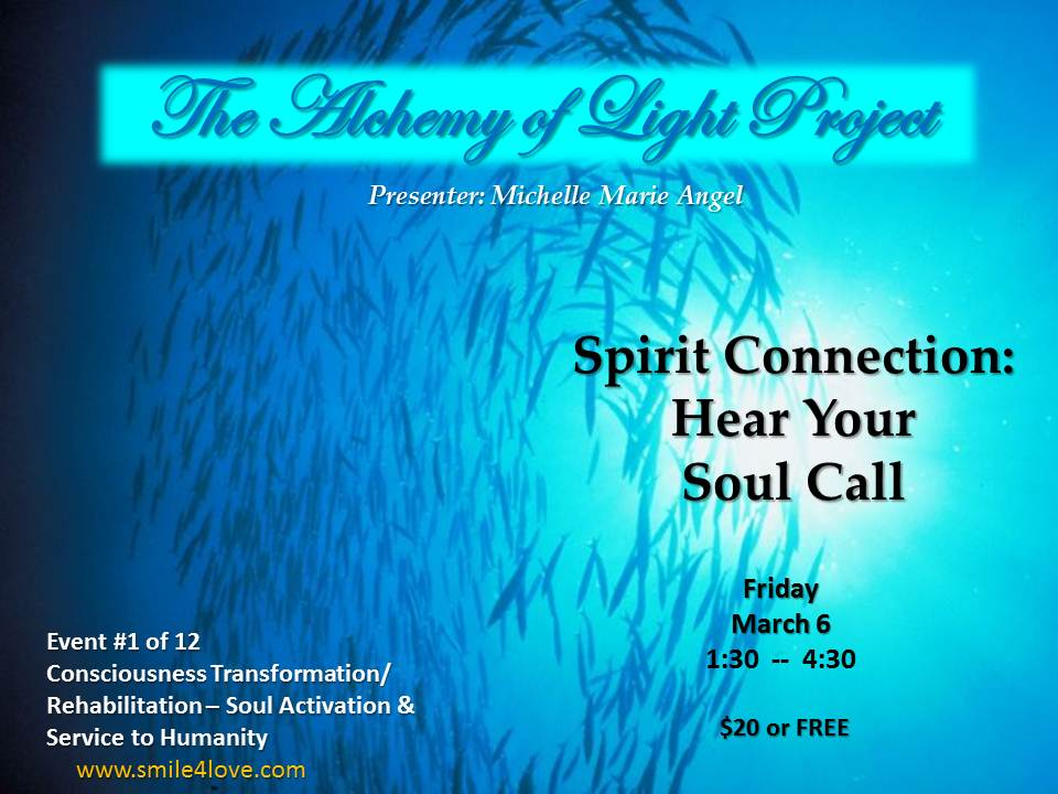 Event 1 Spirit Connection-Hear Your Soul Call
