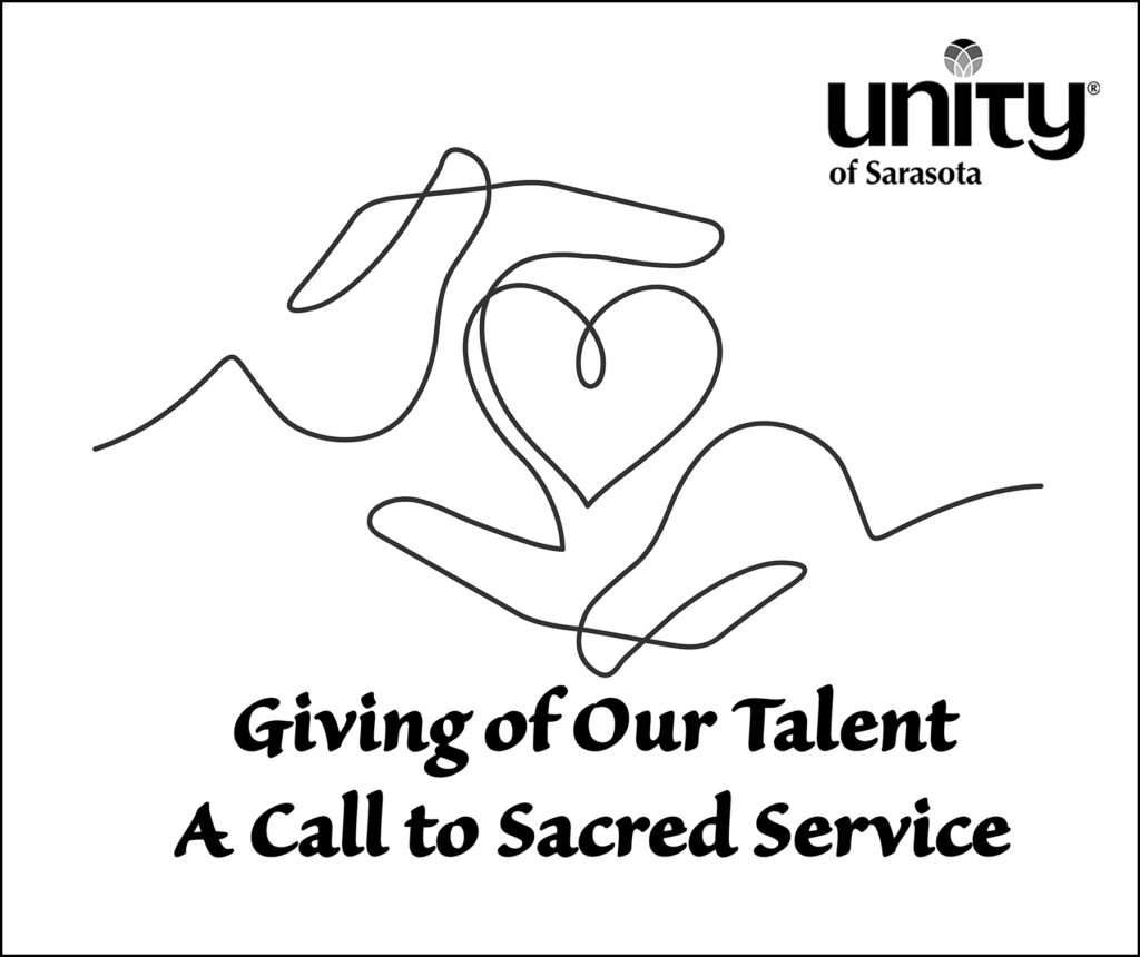 Giving of our talent at Unity of Sarasota